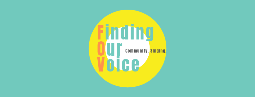 Finding Our Voice- Community Singing