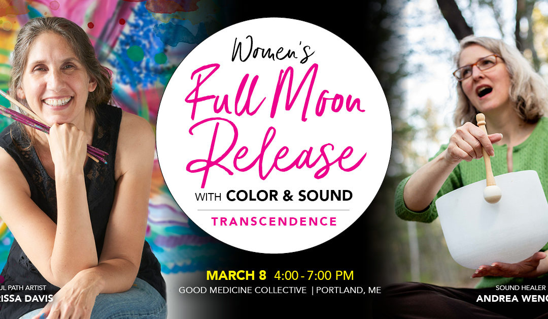 Full Moon Release with Color & Sound – Transcendence